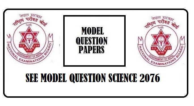 SEE Model Question Science 2076